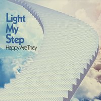 Light My Step | Happy Are They