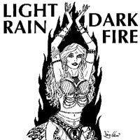 Light Rain | Dark Fire