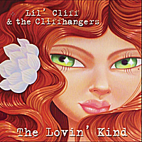 Lil' Cliff and the Cliffhangers | The Lovin' Kind