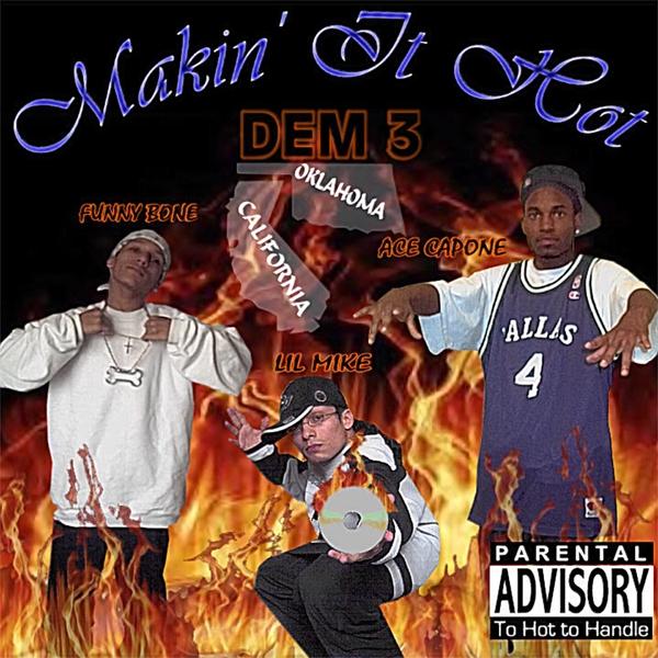 Lil Mike & Funny Bone   Makin It Hot Dem 3   CD Baby Music Store