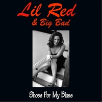 Lil Red & Big Bad | Shoes for My Blues