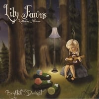 Lily Fawn | Lily's Lullaby Album–Brightest, Darkest
