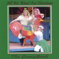 The Limeybirds | All We Want For Christmas