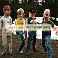 Lincoln Crockett | Play in the Yard