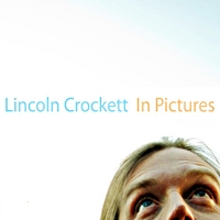 Lincoln Crockett | In Pictures