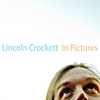 Lincoln Crockett: In Pictures