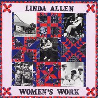 Linda Allen | Women's Work