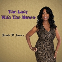 Linda B. James | The Lady with the Moves