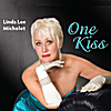 Linda Lee Michelet: One Kiss