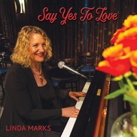 Linda Marks | Say Yes to Love