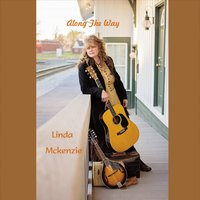 Linda Mckenzie | Along the Way