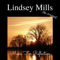 Lindsey Mills | Music for Reflection