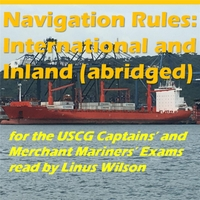 Linus Wilson | Navigation Rules: International and Inland (Abridged), Study Guide for USCG Captains' and Merchant Mariner Exams
