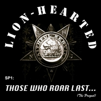 Lion-Hearted: Sp1:  Those Who Roar Last...  (The Prequel)