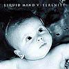 LIQUID MIND: Liquid Mind V: Serenity