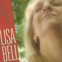 """It's All About Love"" by Lisa Bell"
