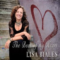 Lisa Biales | The Beat of My Heart