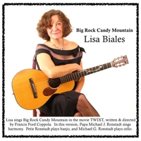 Lisa Biales | Big Rock Candy Mountain