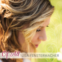Lisa Fenstermacher | Of All