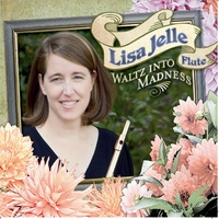 Lisa Jelle | Waltz Into Madness