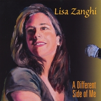 Lisa Zanghi | A Different Side Of Me