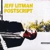 JEFF LITMAN: Postscript