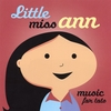 LITTLE MISS ANN: Music for Tots