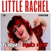 LITTLE RACHEL AND THE HOGS OF RHYTHM: When a Blue Note Turns Red Hot