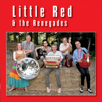 Little Red and the Renegades | Little Red & the Renegades