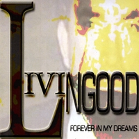 Livingood | For Ever in My Dreams