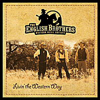 The English Brothers | Livin' the Western Way