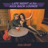 JOE LIVOTI: Late Night At The Kick Back Lounge