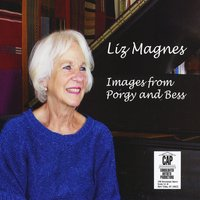 Liz Magnes | Images from Porgy and Bess