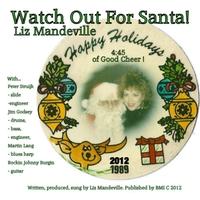 Liz Mandeville: Watch Out for Santa!