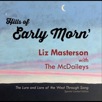 Liz Masterson | Hills of Early Morn' (feat. The McDaileys)
