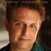 Lloyd Frost | In Everyone's Eyes