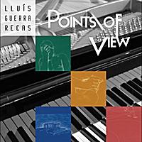 Lluis Guerra Recas: Points of View