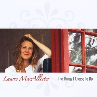 Laurie MacAllister | The Things I Choose To Do