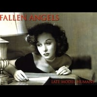 Late Model Humans | Fallen Angels