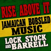 Lock Stock & Barrell | Rise Above It