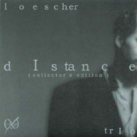 Loescher Trio | dIstance (collector's edition)
