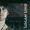 Logan Lind: Troll Bait