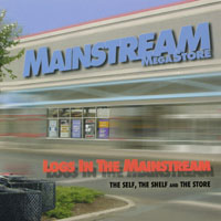 Logs In The Mainstream | The Self, The Shelf and The Store