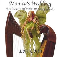 Lois Colin | Monica's Wedding, A Treasure Of Celtic Wedding Music