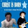 Lois Snead  & Donna Pick Upson: Christ Is Born
