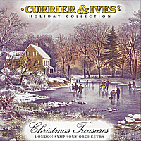 London Symphony Orchestra | Christmas Treasures: Currier & Ives Holiday Collection