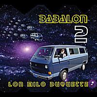 Lon Milo DuQuette: Baba Lon II
