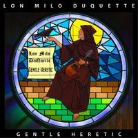 Lon Milo DuQuette: Gentle Heretic