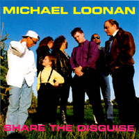 Michael Loonan | Share the Disguise