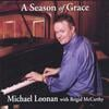 Michael Loonan: A Season of Grace